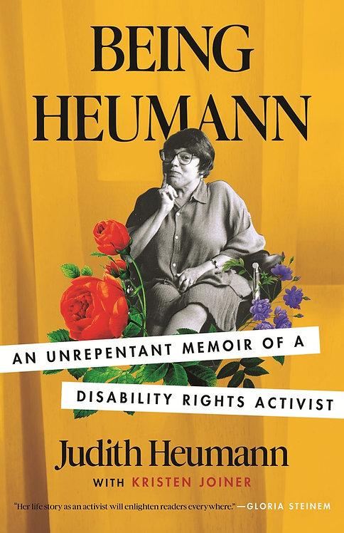 Being Heumann by Judith Heumann, Kristen Joiner