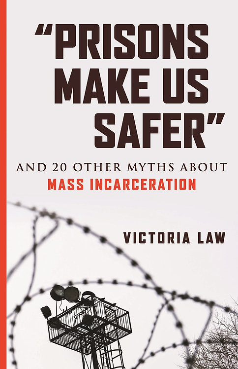 """Prisons Make Us Safer"" And 20 Other Myths About Mass Incarceration"