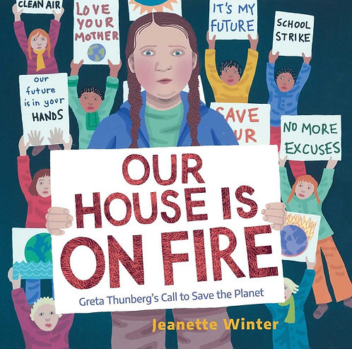Our House Is on Fire by Jeanette Winter