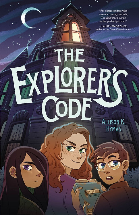The Explorer's Code by Allison K. Hymas