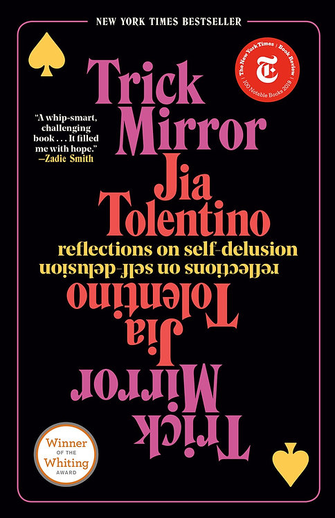 Trick Mirror (Paperback) by Jia Tolentino