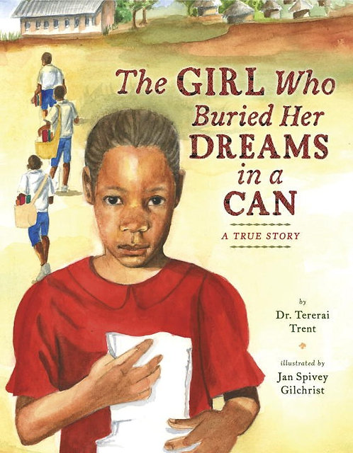 The Girl Who Buried Her Dreams in a Can by Tererai Trent, Jan Spivey Gilchrist
