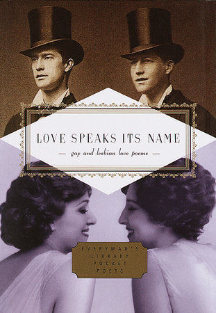 Love Speaks Its Name Edited by J.D. McClatchy