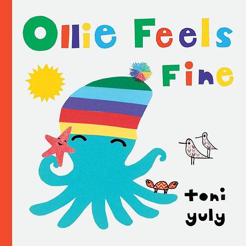 Ollie Feels Fine by Toni Yuly