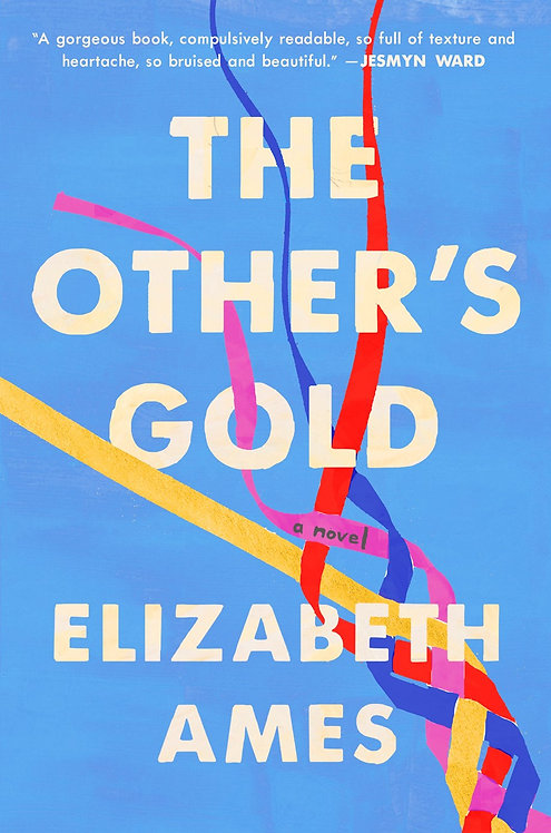 The Other's Gold (Hardcover) by Elizabeth Ames
