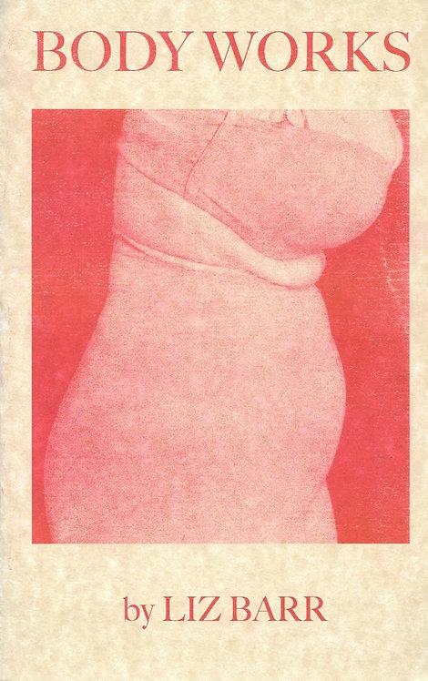Body Works by Liz Barr