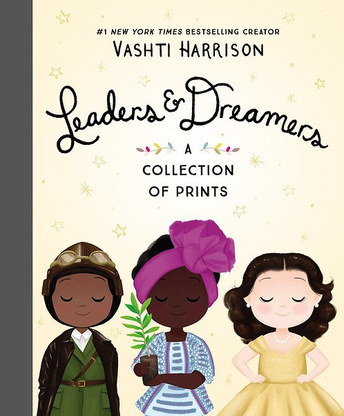 Leaders & Dreamers: A Collection of Prints by Vashti Harrison