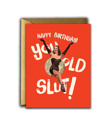 Birthday Slut Card by OffensiveDelightful