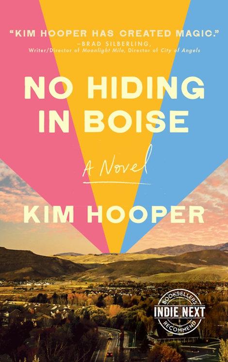 No Hiding in Boise by Kim Hooper