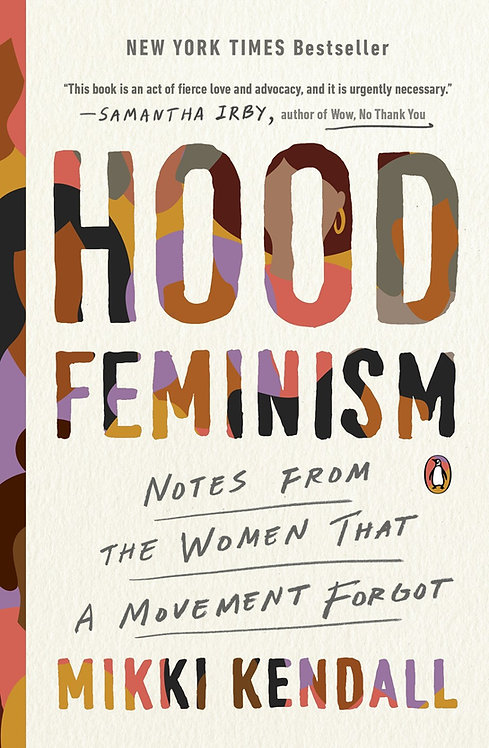 Hood Feminism (Paperback) By Mikki Kendall