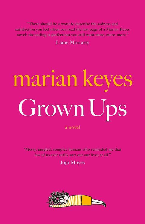 Grown Ups by Marian Keyes
