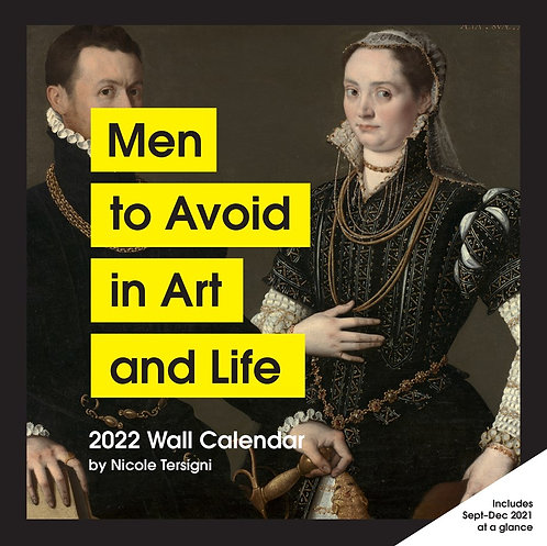 Men to Avoid in Art and Life 2022 Wall Calendar