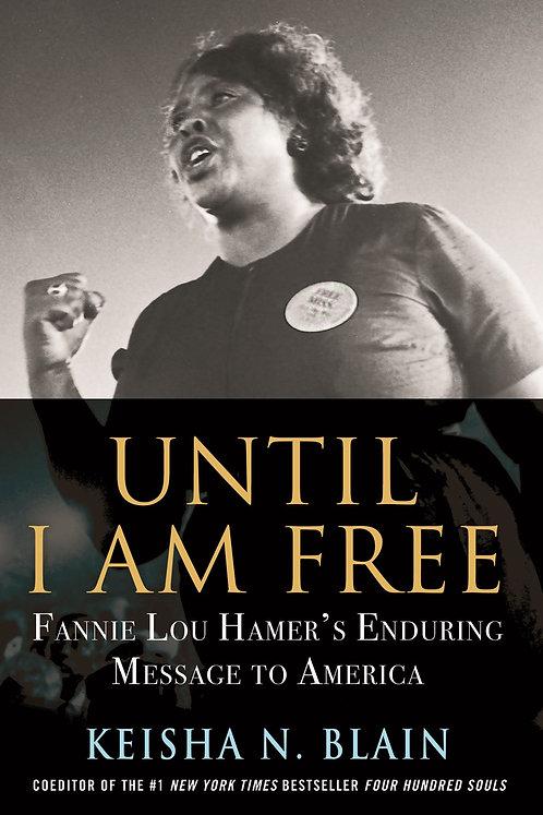 Until I Am Free by Keisha N. Blain