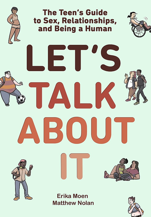 Let's Talk About It by Erika Moen, Matthew Nolan