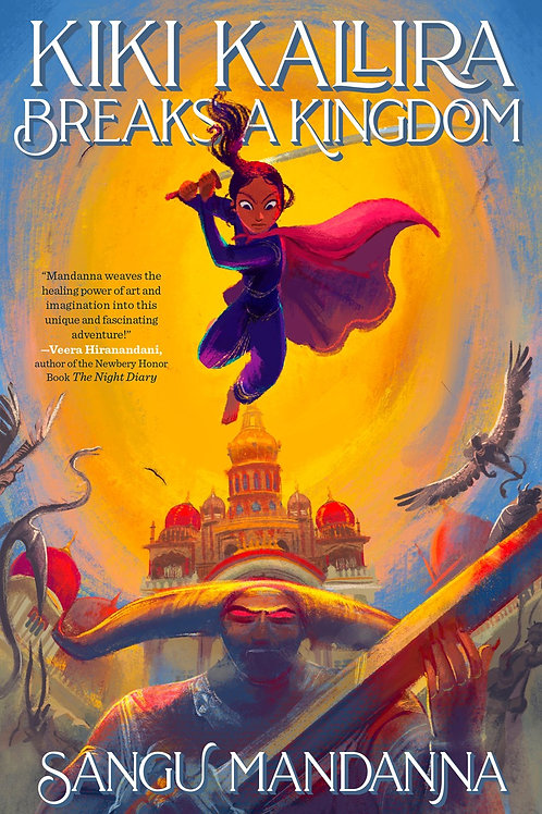 Kiki Kallira Breaks a Kingdom by Sangu Mandanna