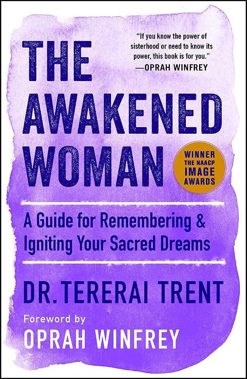 The Awakened Woman by Tererai Trent, Oprah Winfrey