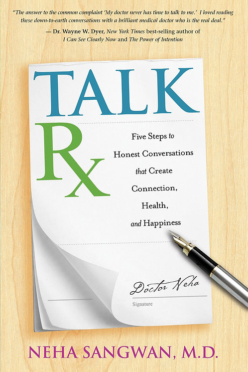 Talk Rx by Neha Sangwan, M.D.