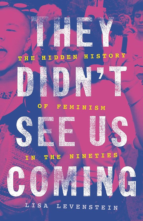 They Didn't See Us Coming by Lisa Levenstein