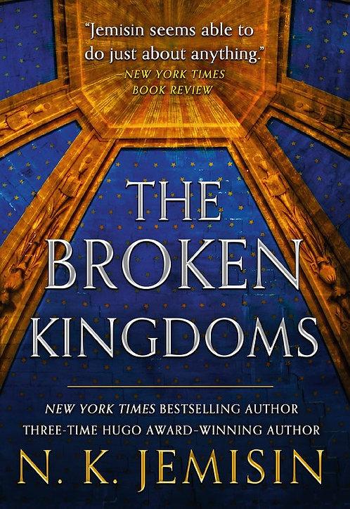 The Broken Kingdoms by N. K. Jemisin