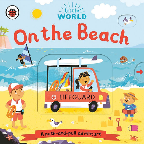 On the Beach: A Push-and-Pull Adventure by Allison Black, Samantha Meredith