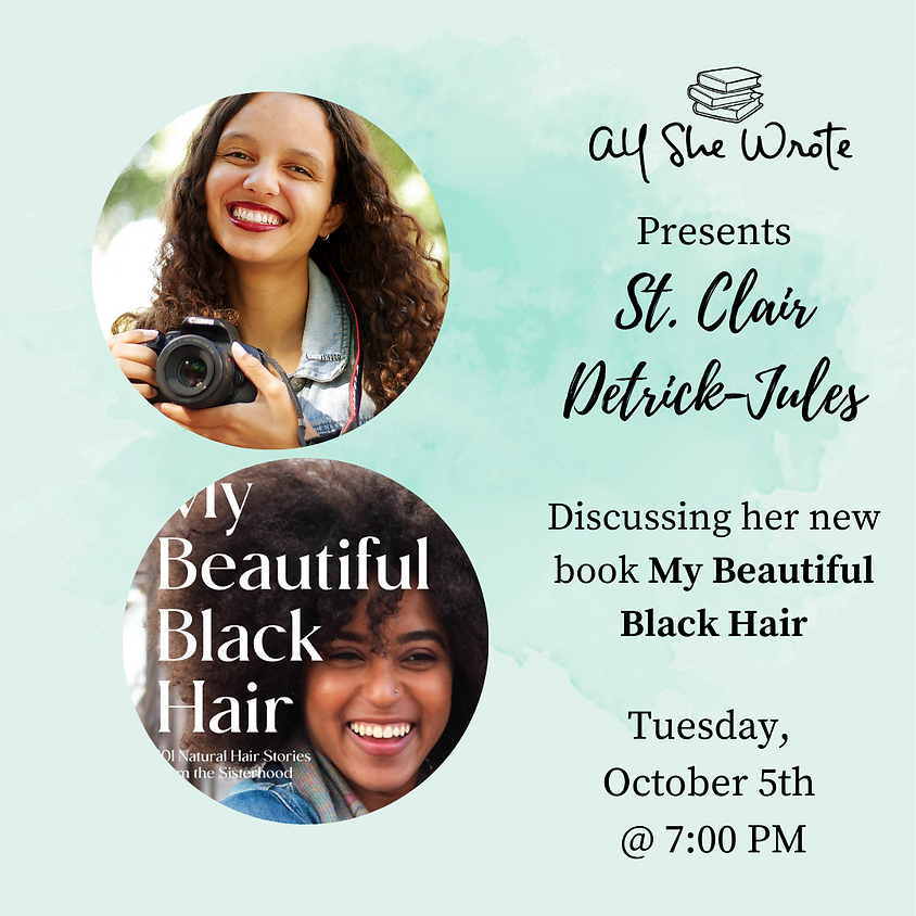 Virtual Author Event: My Beautiful Black Hair by St. Clair Detrick-Jules