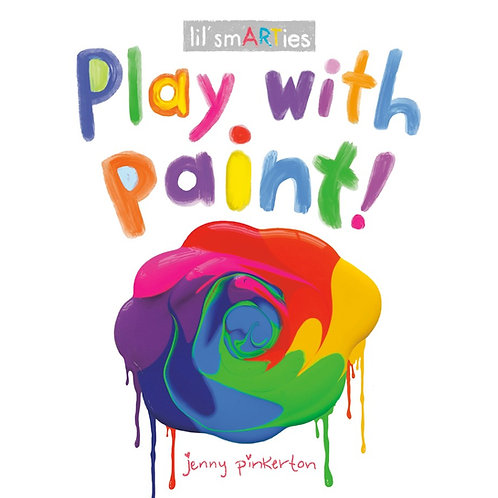 Play with Paint! by Jenny Pinkerton