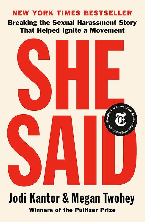 She Said by Jodi Kantor, Megan Twohey (Paperback)