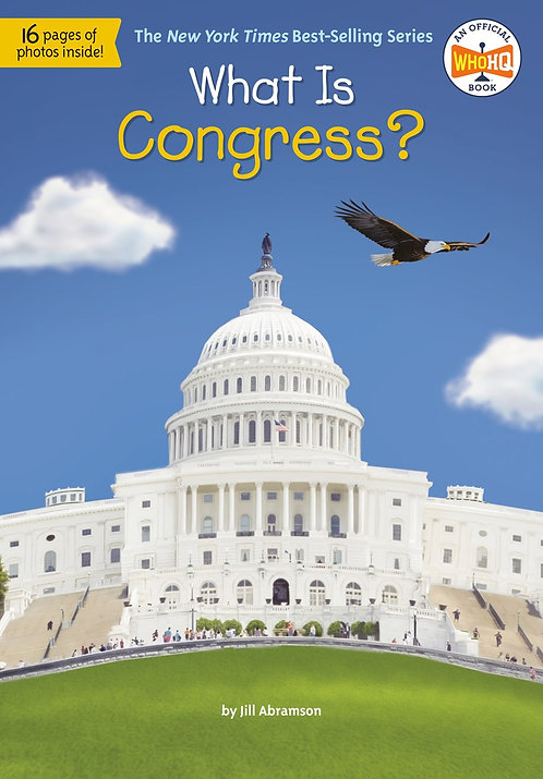 What Is Congress? by Jill Abramson, Who HQ