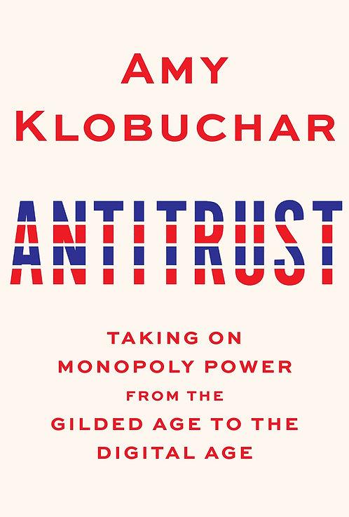 Antitrust by Amy Klobuchar