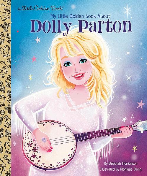 My Little Golden Book About Dolly Parton by Deborah Hopkinson, Monique Dong