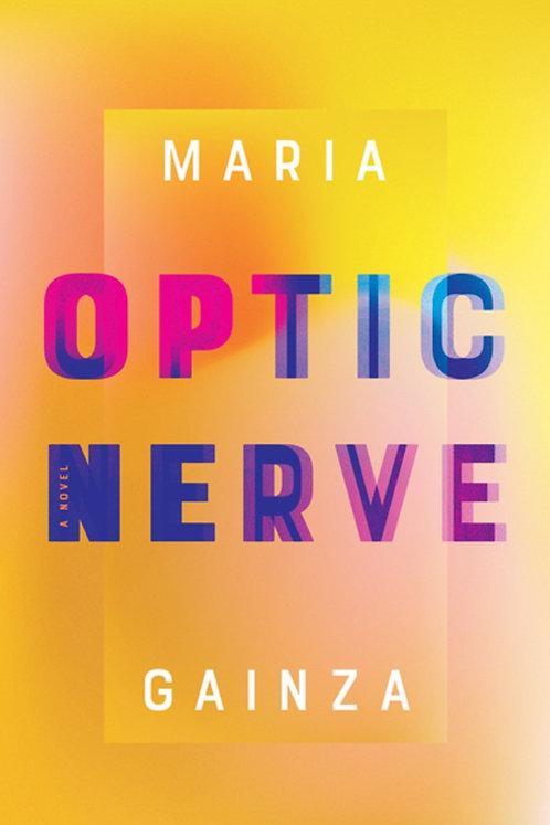 Optic Nerve By Maria Gainza