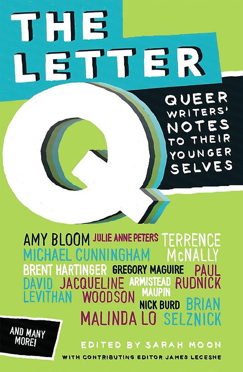 The Letter Q by Sarah Moon, James Lecesne