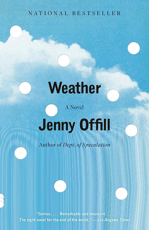 Weather: A Novel (Paperback) by Jenny Offill