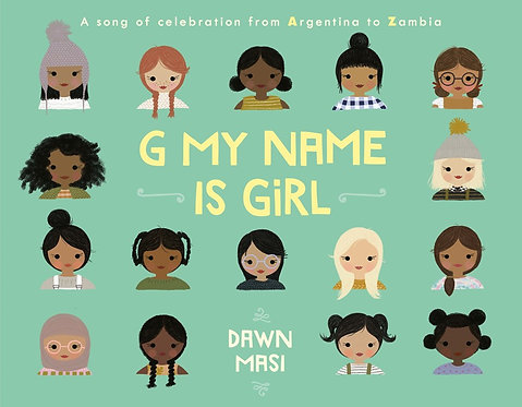 G My Name Is Girl by Dawn Masi