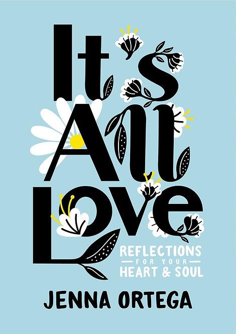 It's All Love by Jenna Ortega