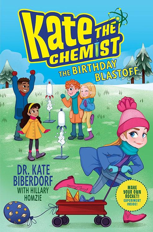 The Birthday Blastoff (Book #4) by Kate Biberdorf