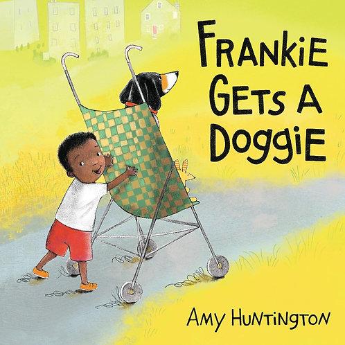 Frankie Gets a Doggie by Amy Huntington