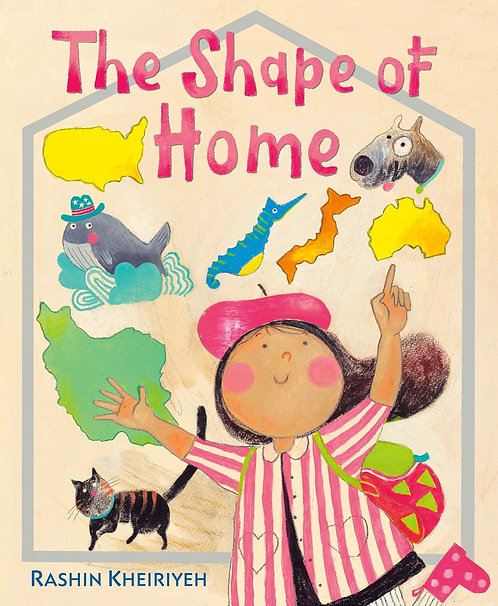 The Shape of Home by Rashin Kheiriyeh
