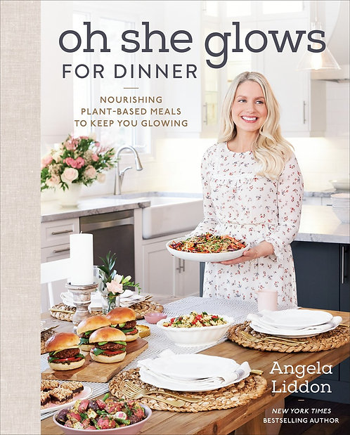 Oh She Glows for Dinner by Angela Liddon
