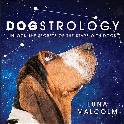 Dogstrology by Luna Malcolm