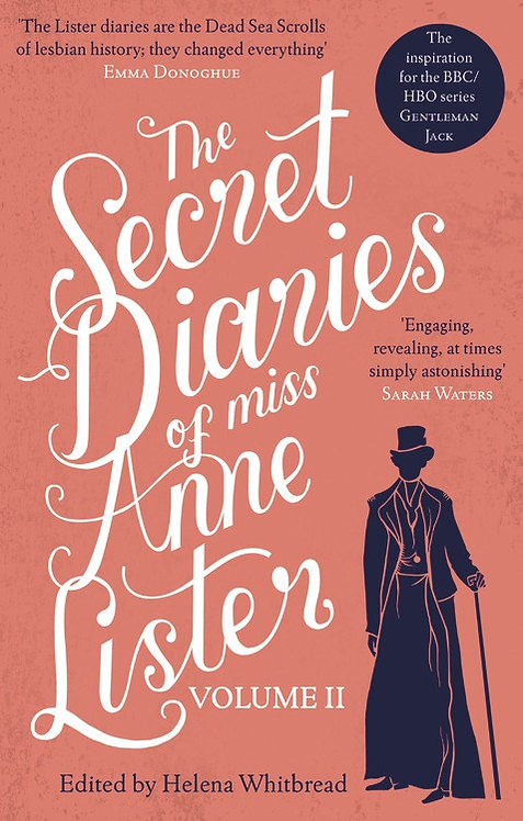 The Secret Diaries of Miss Anne Lister? Vol. 2 by Anne Lister, Helena Whitbread