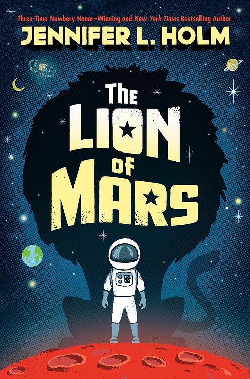 The Lion of Mars by Jennifer L. Holm