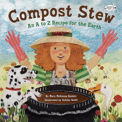 Compost Stew by Mary McKenna Siddals, Ashley Wolff