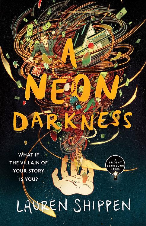 A Neon Darkness by Lauren Shippen