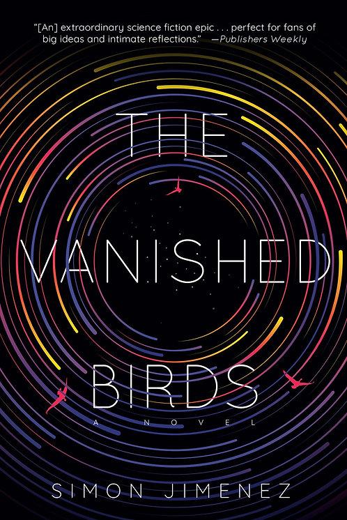 The Vanished Birds (Paperback) by Simon Jimenez