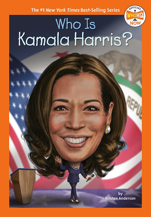 Who Is Kamala Harris? by Kirsten Anderson