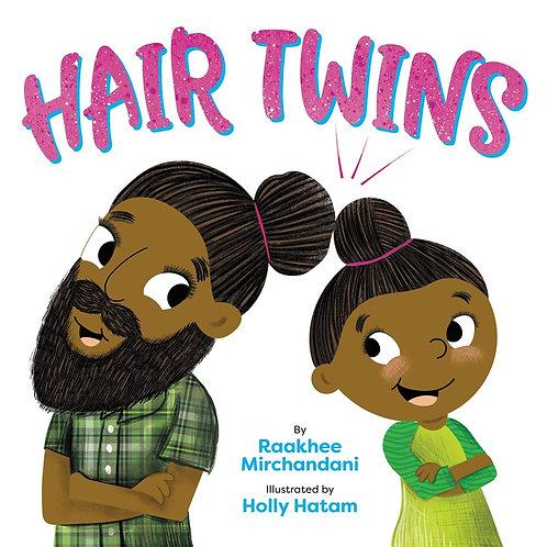 Hair Twins by Raakhee Mirchandani, Holly Hatam