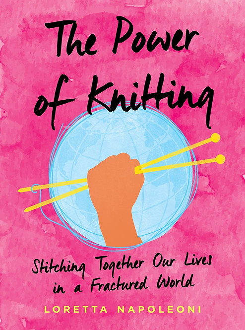 The Power of Knitting by Loretta Napoleoni