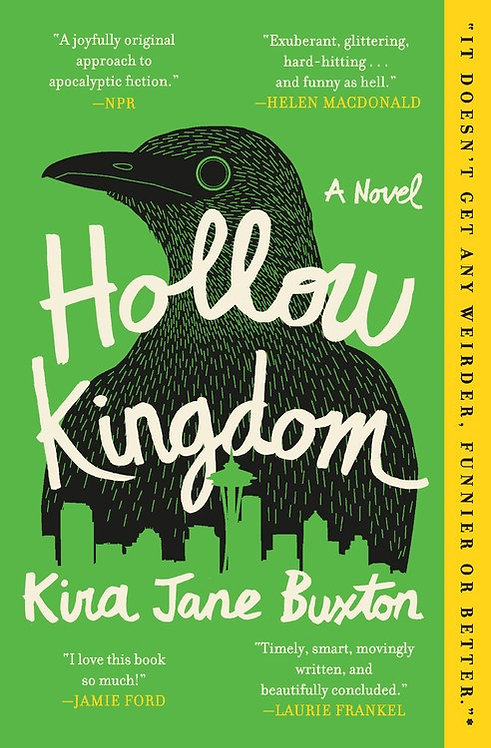 Hollow Kingdom by Kira Jane Buxton (Paperback)