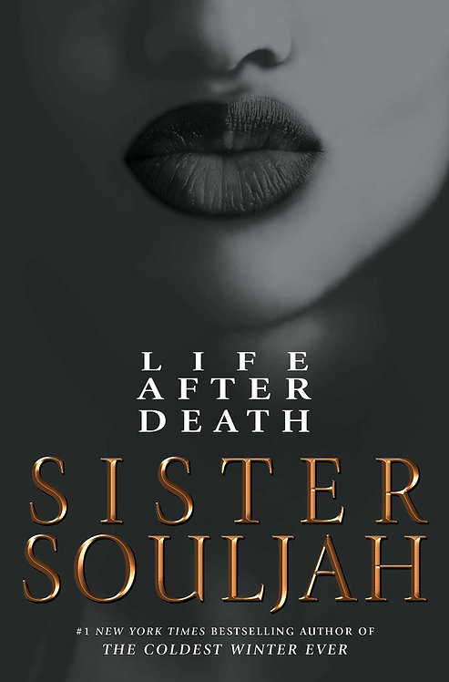Life After Death by Sister Souljah